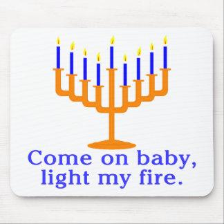 Venido en bebé encienda mi fuego tapetes de ratón