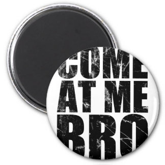 Venido en mí Bro Imán Redondo 5 Cm