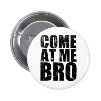 Venido en mí Bro Pin Redondo 5 Cm