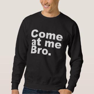 Venido en mí bro suéter