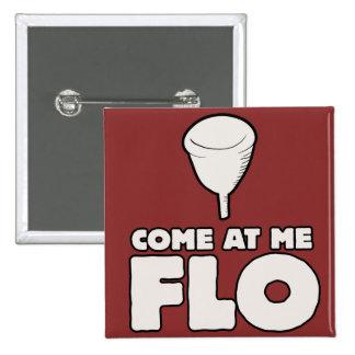 Venido en mí FLO Pin Cuadrado