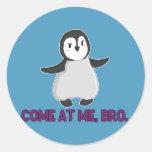 Venido en mí, pegatina del pingüino de Bro