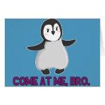 Venido en mí, tarjeta del pingüino de Bro