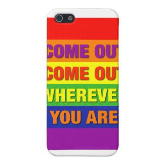 ¡Venido hacia fuera salido dondequiera que usted s iPhone 5 Fundas