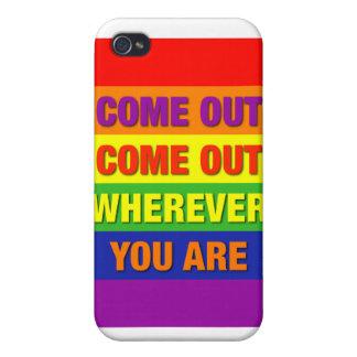 ¡Venido hacia fuera salido dondequiera que usted s iPhone 4 Carcasa