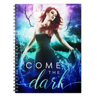 Venido, la oscuridad note book