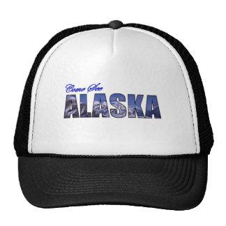 Venido vea Alaska Gorra