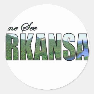 Venido vea Arkansas Pegatina Redonda