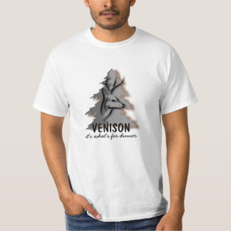 Venison Its Whats for Dinner T-Shirt