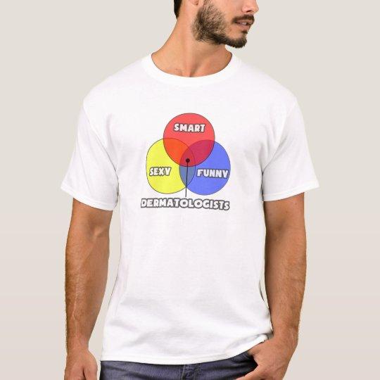 Venn Diagram .. Dermatologists T-Shirt