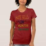 Ventas del odio camisetas