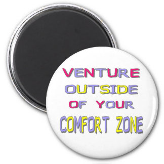Venture Outside Your Comfort Zone (White) Magnet