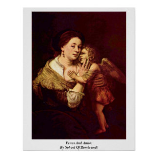 Venus And Amor. By School Of Rembrandt Poster