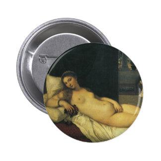 Venus de Urbino por Titian, arte renacentista Chapa Redonda 5 Cm