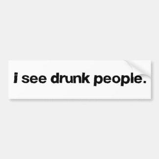 Veo a gente borracha etiqueta de parachoque