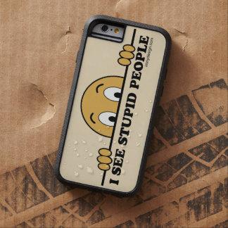 Veo a gente estúpida funda de iPhone 6 tough xtreme