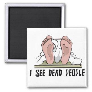 Veo a gente muerta imán de frigorifico