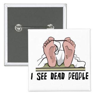 Veo a gente muerta pin