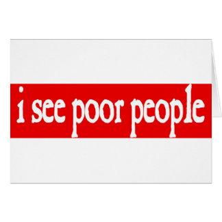 veo a gente pobre tarjeton