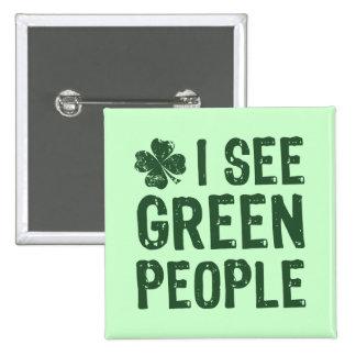 Veo a gente verde pin