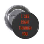 veo a la derecha a través de usted pin