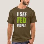 Veo a la gente de FED Playera