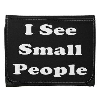 Veo a pequeña gente