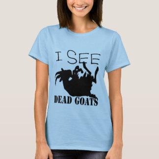 Veo cabras muertas playera