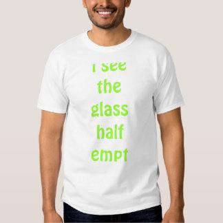 veo el vidrio semivacío camisas