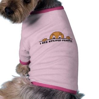 Veo humor estúpido de la gente camiseta con mangas para perro