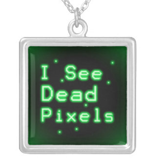 Veo los pixeles muertos colgante cuadrado