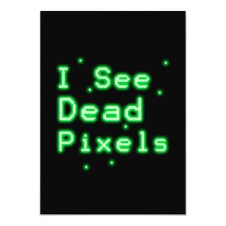 """Veo los pixeles muertos invitación 5"""" x 7"""""""
