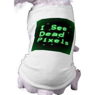 Veo los pixeles muertos camisetas de perrito