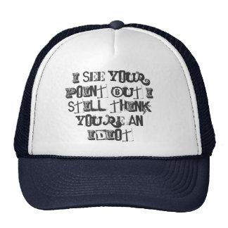 Veo su punto… De la broche gorra detrás