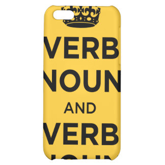 Verb Noun and Verb Noun - Keep Calm and Carry on Case For iPhone 5C