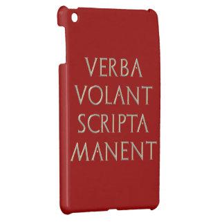 Verba Volant SCripta Manent iPad Mini Case