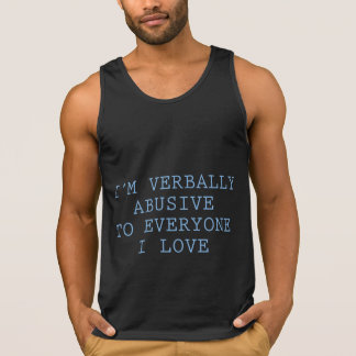Verbally Abusive Tank Top