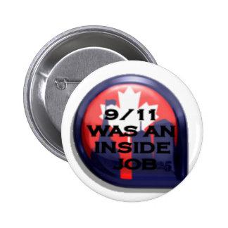 Verdad de Canadá 911 dentro del trabajo Pin Redondo De 2 Pulgadas