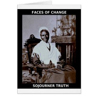 Verdad del Sojourner Tarjeta De Felicitación