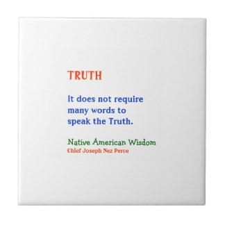 VERDAD:  Palabras indias americanas de la sabidurí Teja Cerámica