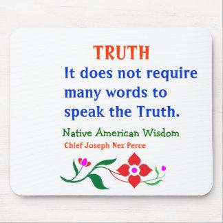 VERDAD Palabras indias americanas de la sabidurí Tapetes De Ratón