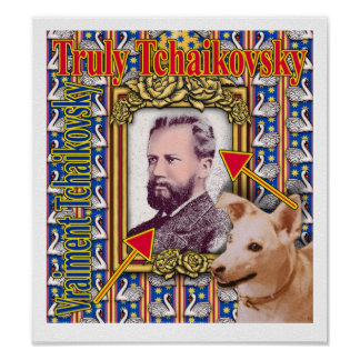 Verdad Tchaikovsky Posters