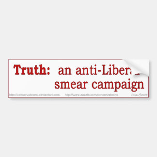 Verdad: una campaña de desprestigio anti-liberal etiqueta de parachoque