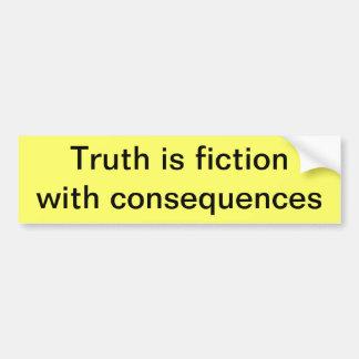 Verdad y consecuencias pegatina para auto