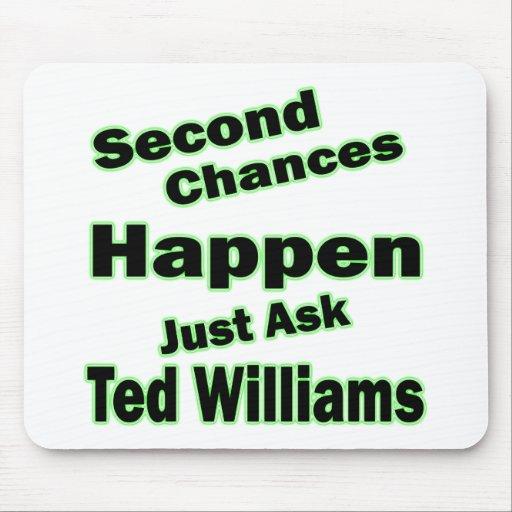 Verde de las segundas oportunidades de Ted William Alfombrilla De Ratones