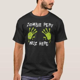 Verde de Perv Wuz del zombi aquí - Playera