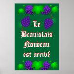 Verde del arrivé de Le Beaujolais Nouveau est Posters