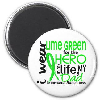 Verde lima para el linfoma del papá del héroe 2 imán redondo 5 cm
