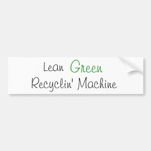 Verde malo, máquina de Recyclin Pegatina De Parachoque