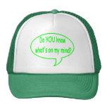 ¿Verde USTED sabe cuál está en mi mente? Burbuja d Gorro De Camionero